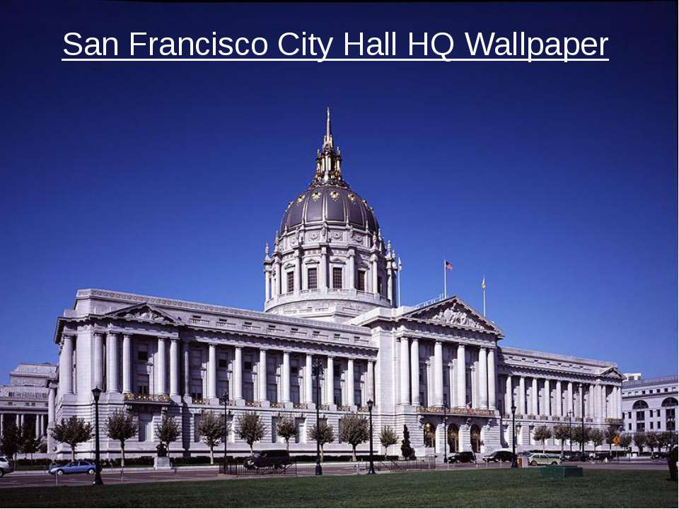 San Francisco City Hall HQ Wallpaper