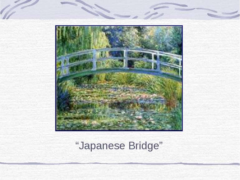 """Japanese Bridge"""
