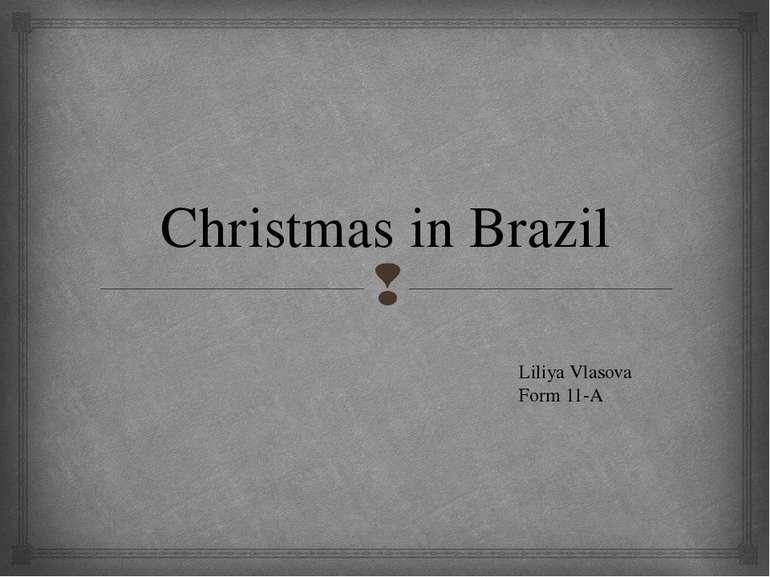Christmas in Brazil Liliya Vlasova Form 11-A