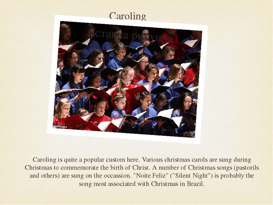 Caroling Caroling is quite a popular custom here. Various christmas carols ar...