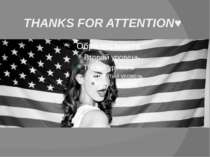 THANKS FOR ATTENTION♥
