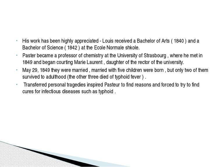 His work has been highly appreciated - Louis received a Bachelor of Arts ( 18...