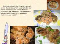 Significant place in the Ukrainian national cuisine dishes occupy fish: carp,...