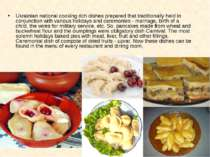 Ukrainian national cooking rich dishes prepared that traditionally held in co...