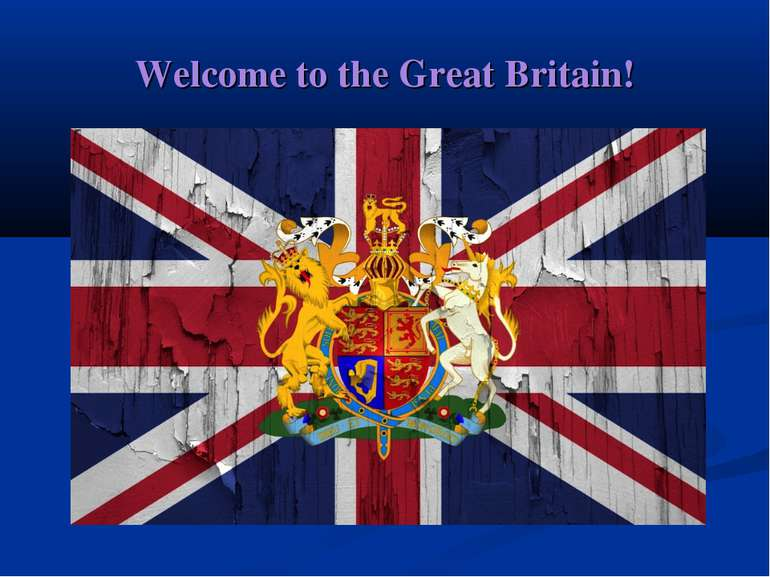 Welcome to the Great Britain!