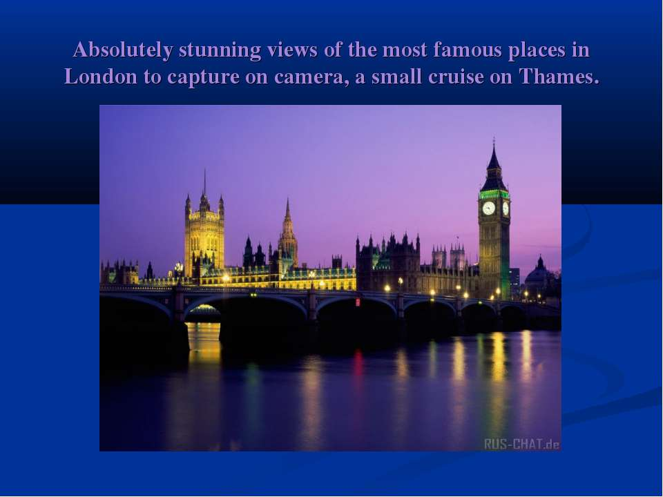 Absolutely stunning views of the most famous places in London to capture on c...