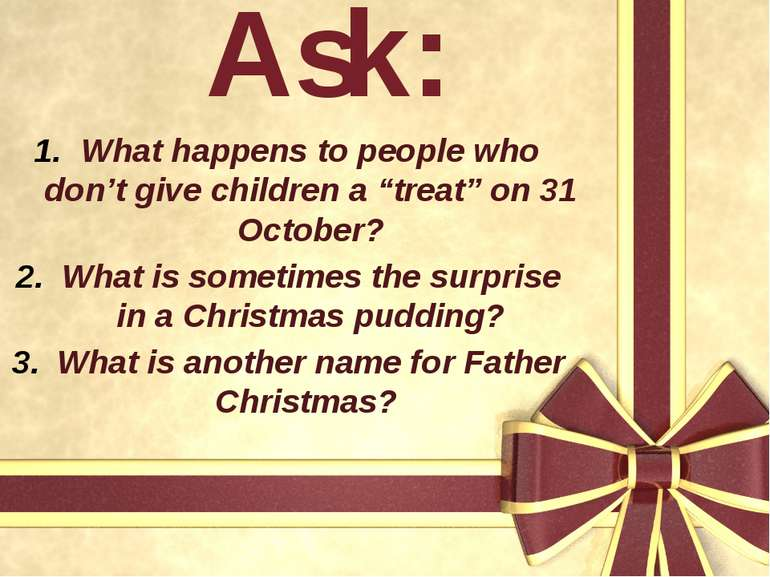 """Ask: What happens to people who don't give children a """"treat"""" on 31 October? ..."""