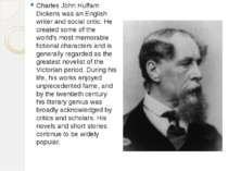 Charles John Huffam Dickens was an English writer and social critic. He creat...