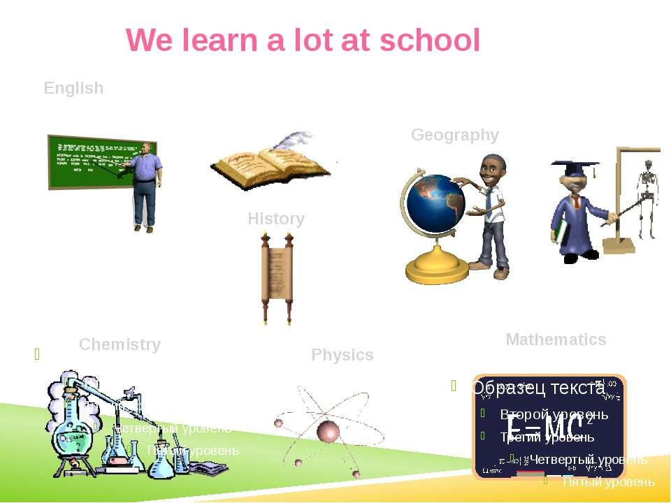 School subjects English is an international language. This school subject inc...