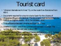 "Tourist card ""Ukraine International Airlines"" fly on the route Kiev-Barcelona..."