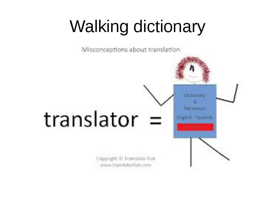 Walking dictionary