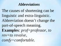 Abbreviations The causes of shortening can be linguistic and extra-linguistic...