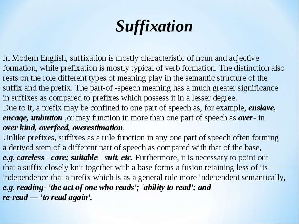 Suffixation In Modern English, suffixation is mostly characteristic of noun a...