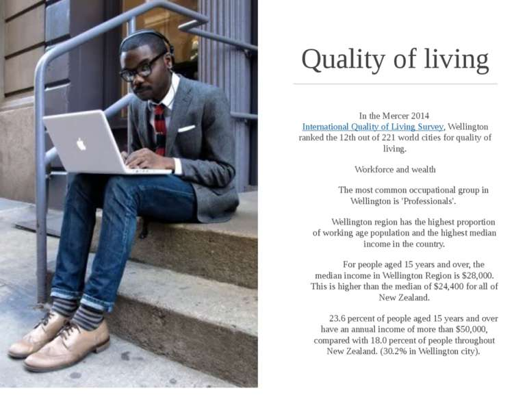 Quality of living In the Mercer 2014 International Quality of Living Survey, ...