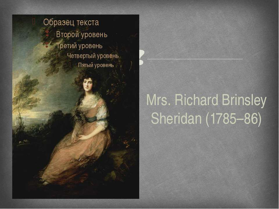 Mrs. Richard Brinsley Sheridan (1785–86)