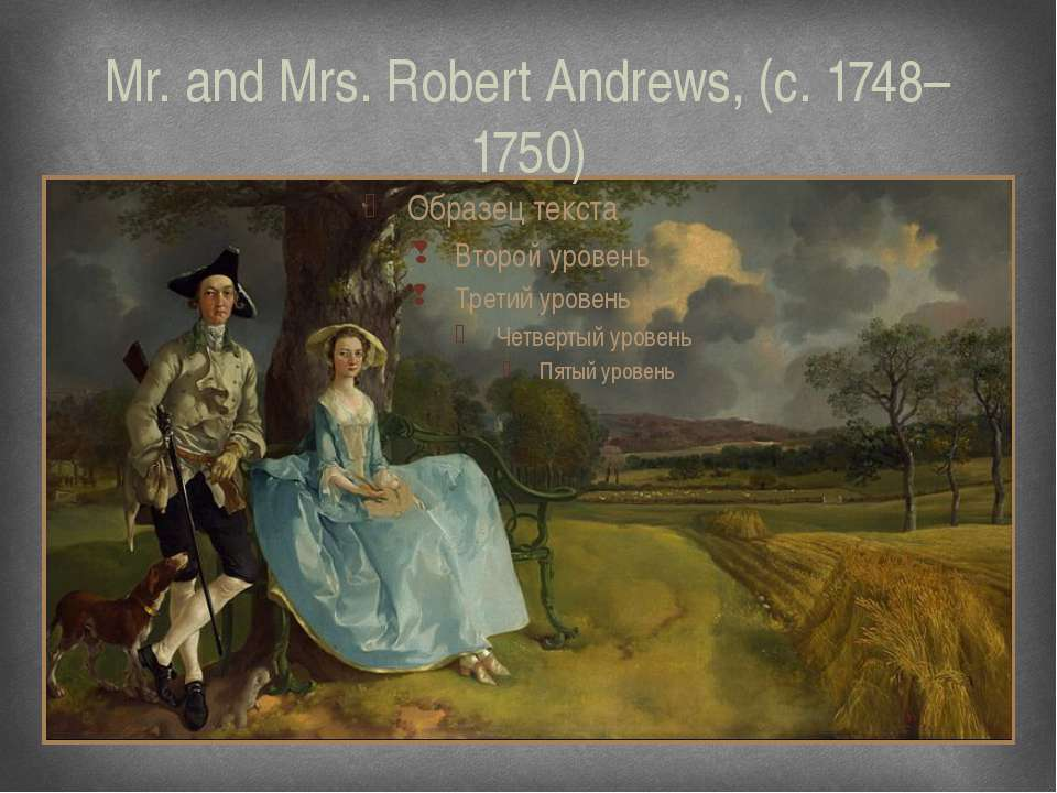 Mr. and Mrs. Robert Andrews, (c. 1748–1750)