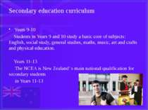 Secondary education curriculum Years 9-10 Students in Years 9 and 10 study a ...