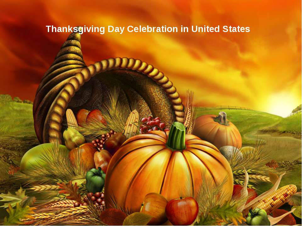 Thanksgiving Day Celebration in United States