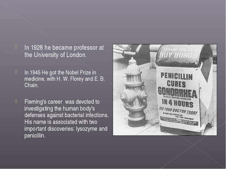 In 1928 he became professor at the University of London. In 1945 He got the N...