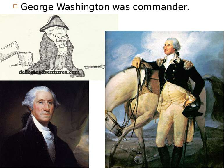 George Washington was commander.