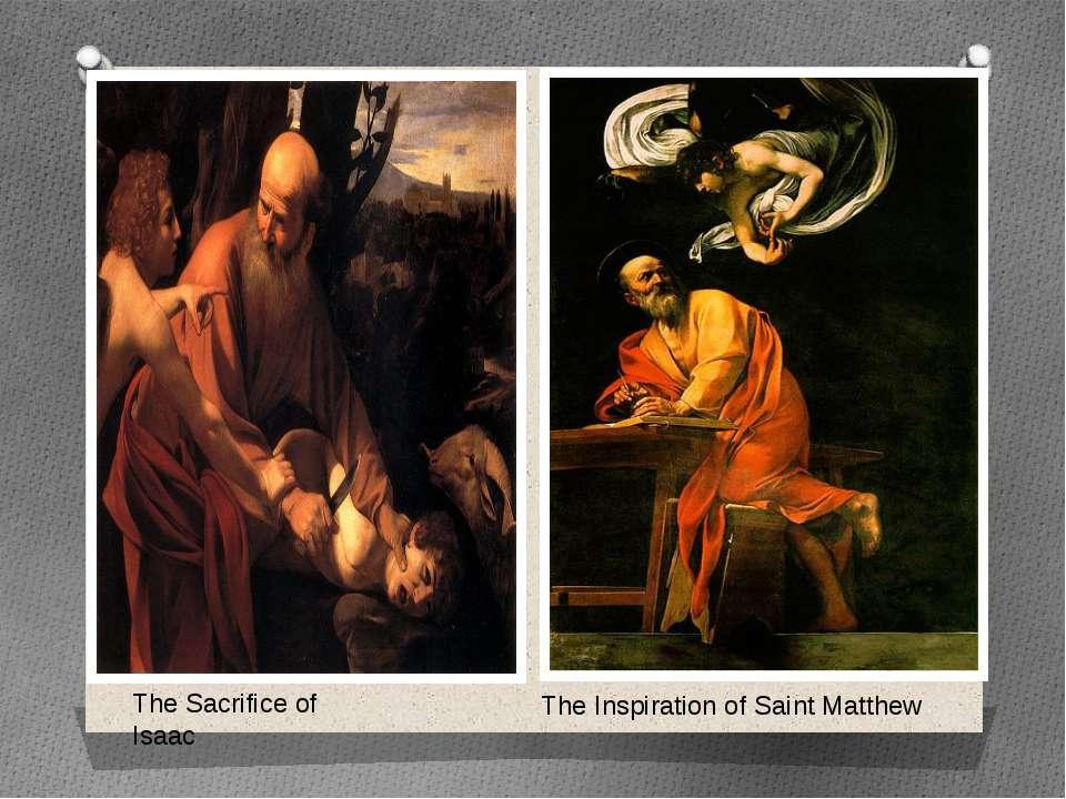 The Sacrifice of Isaac The Inspiration of Saint Matthew