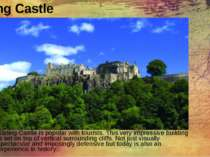 Stirling Castle Stirling Castle is popular with tourists. This very impressiv...