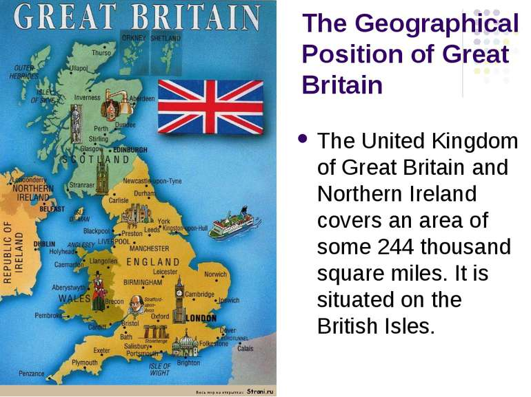 The Geographical Position of Great Britain The United Kingdom of Great Britai...