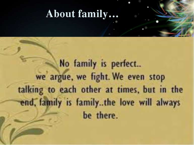 About family…