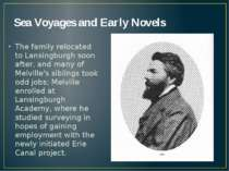 Sea Voyages and Early Novels The family relocated to Lansingburgh soon after,...