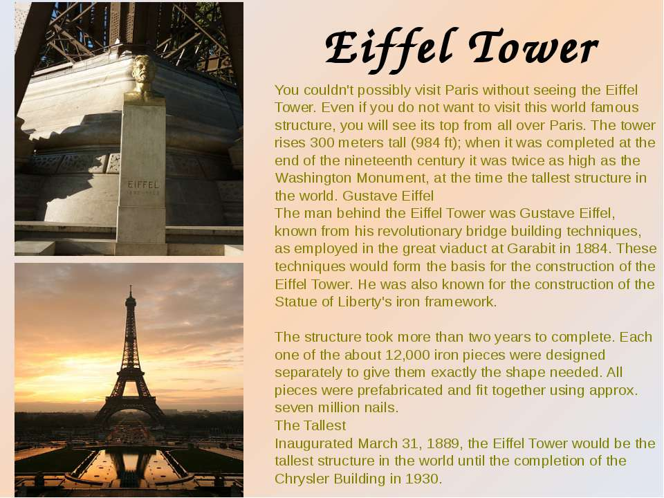 You couldn't possibly visit Paris without seeing the Eiffel Tower. Even if yo...