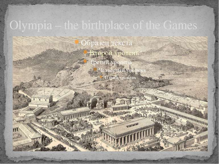 Olympia – the birthplace of the Games