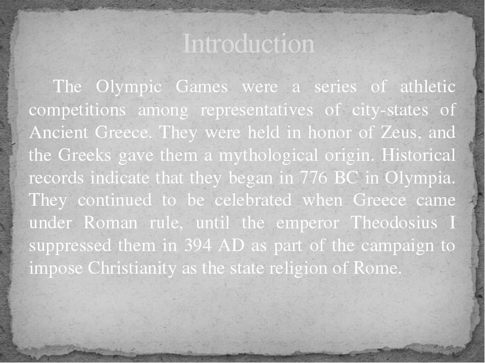 The Olympic Games were a series of athletic competitions among representative...