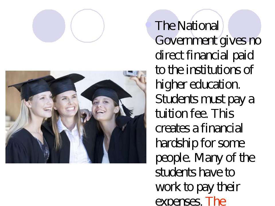 The National Government gives no direct financial paid to the institutions of...