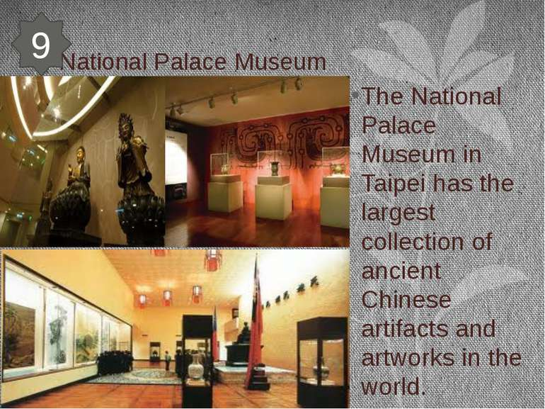 National Palace Museum The National Palace Museum in Taipei has the largest c...