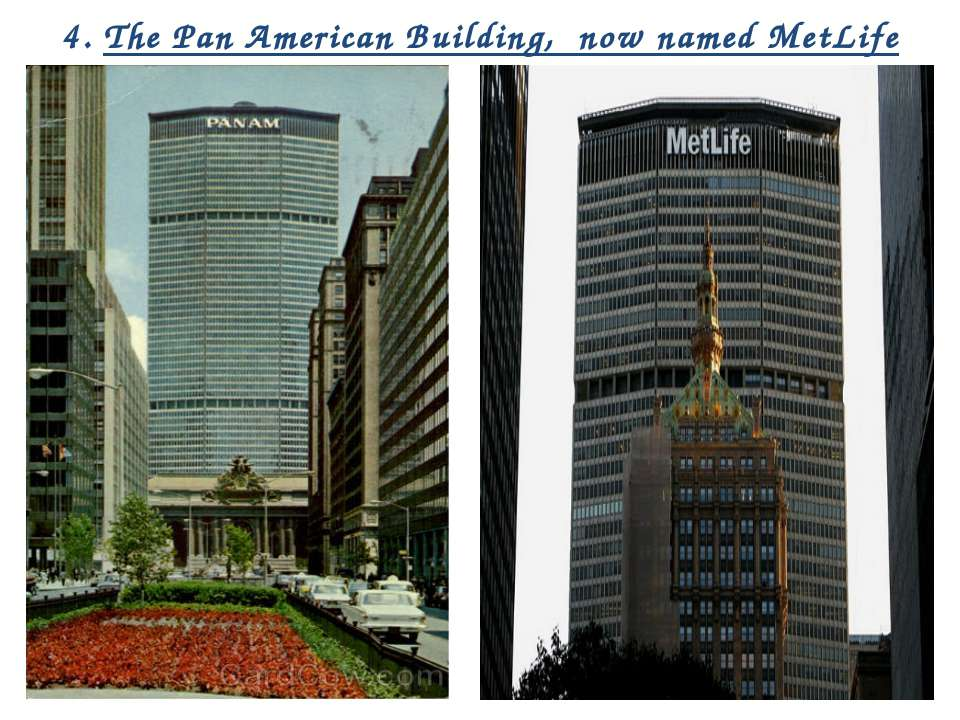 4. The Pan American Building, now named MetLife