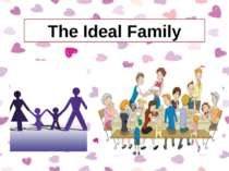 """The Ideal Family"""