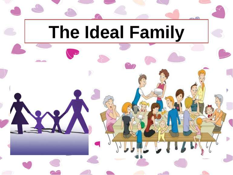 The Ideal Family