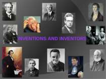 """Invemtions and inventors"""