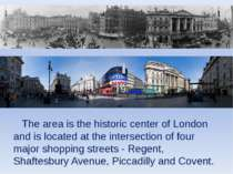 The area is the historic center of London and is located at the intersection ...