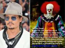 Johnny Depp Maybe he just read too much Stephen King: Johnny Depp was once sc...