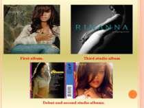 First album. Debut and second studio albums. Third studio album