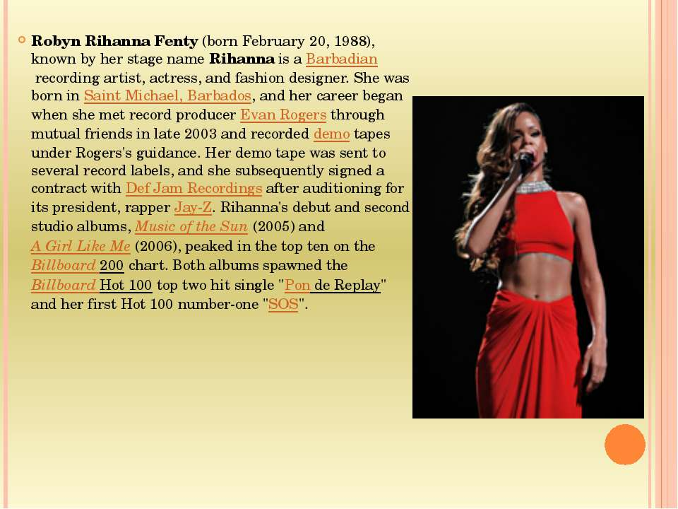 Robyn Rihanna Fenty (born February 20, 1988), known by her stage name Rihanna...