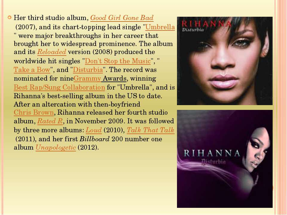 Her third studio album, Good Girl Gone Bad (2007), and its chart-topping lead...