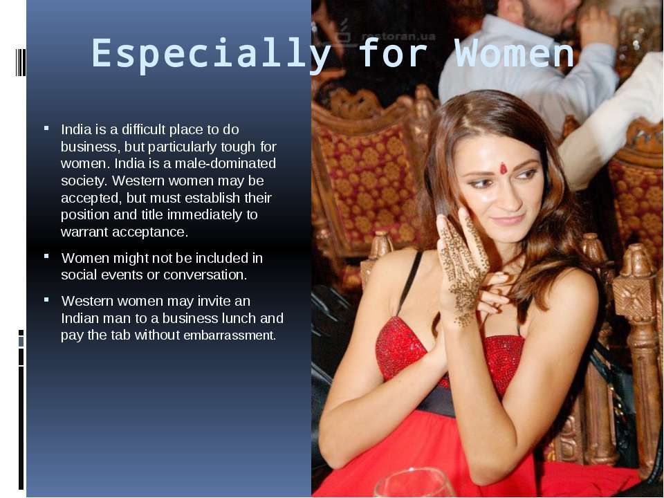 Especially for Women India is a difficult place to do business, but particula...