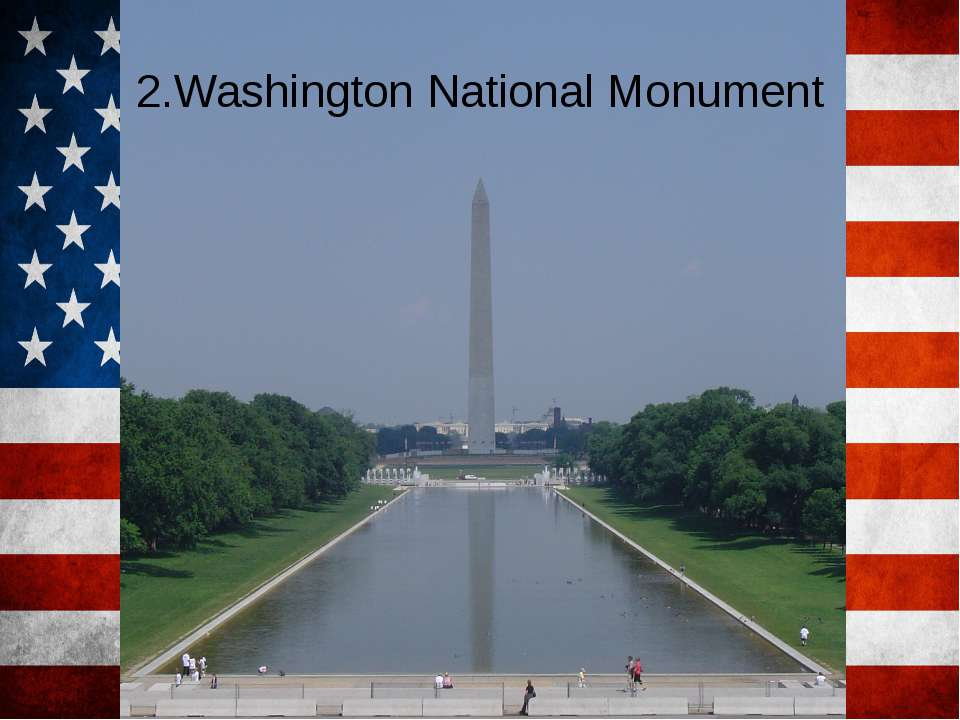 2.Washington National Monument