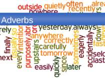 """Adverbs"""