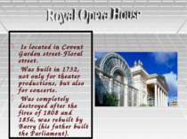 """Royal Opera House"""