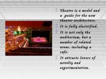 Theatre is a model and a guide for the new theater architecture. It is fully ...