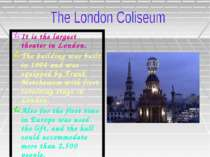 It is the largest theater in London. The building was built in 1904 and was e...