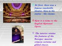 At first, there was a famous vaudeville theater, then in the sixties - the ci...